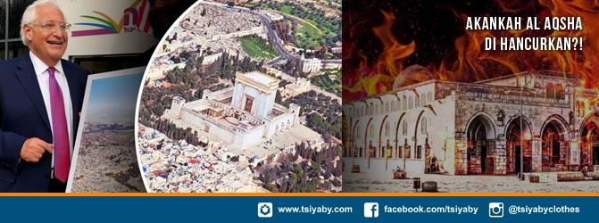 Akankah Al Aqsha dihancurkan?!